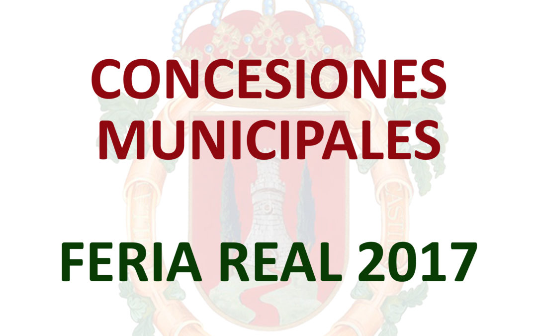 Concesiones municipales Feria Real 2017 1
