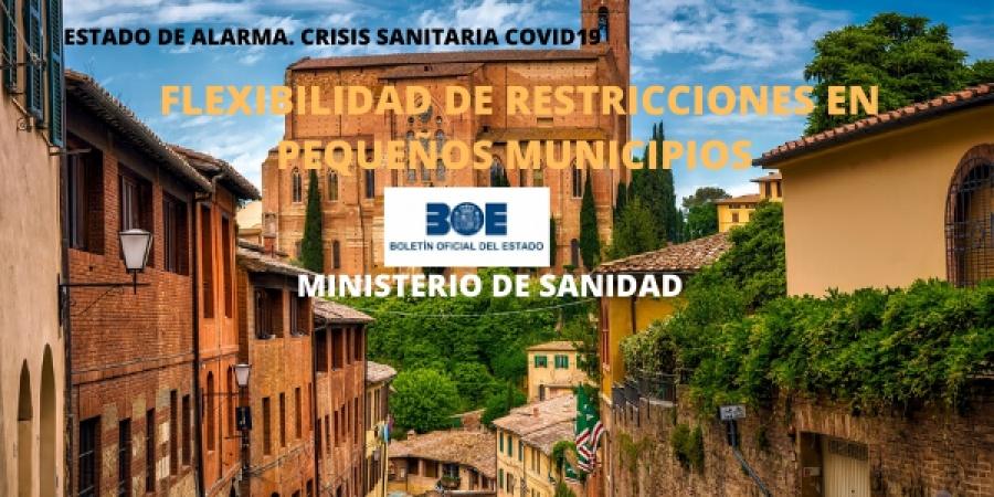 Flexibilización de ciertas restricciones a pequeños municipios