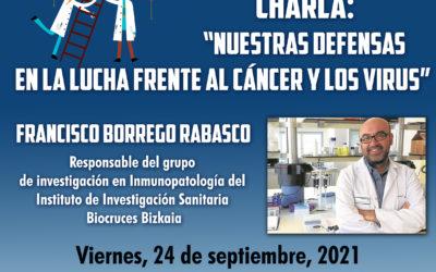 """Charla: """"Nuestras defensas en la lucha frente al cáncer y los virus"""""""